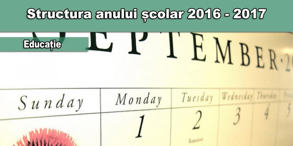 Structura anului școlar 2016-2017